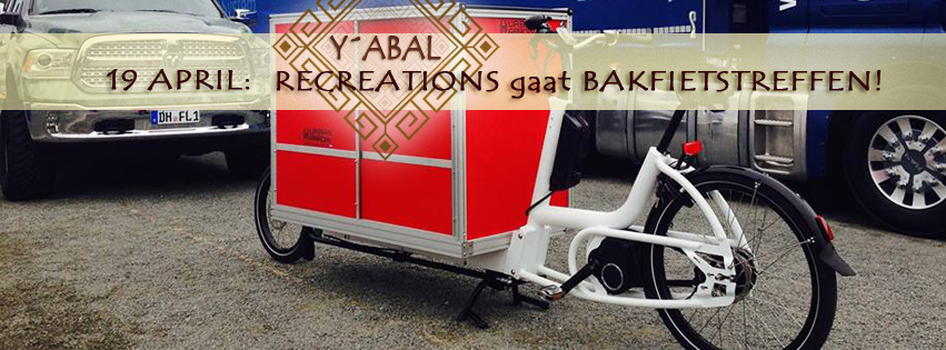 Yabal's ReCreations gaat Bakfietstreffen!
